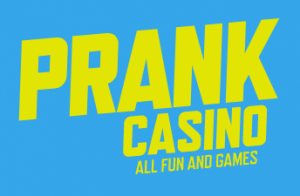 Prank Casino all fun and games